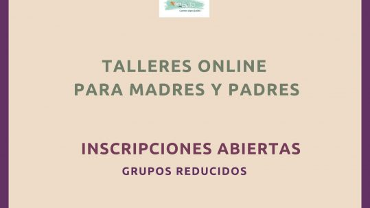 8 Talleres Online para madres y padres
